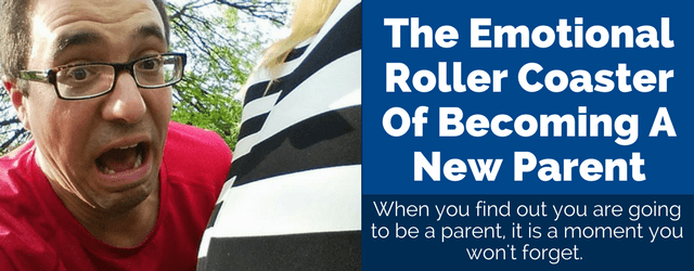 Emotional Roller Coaster New Parent