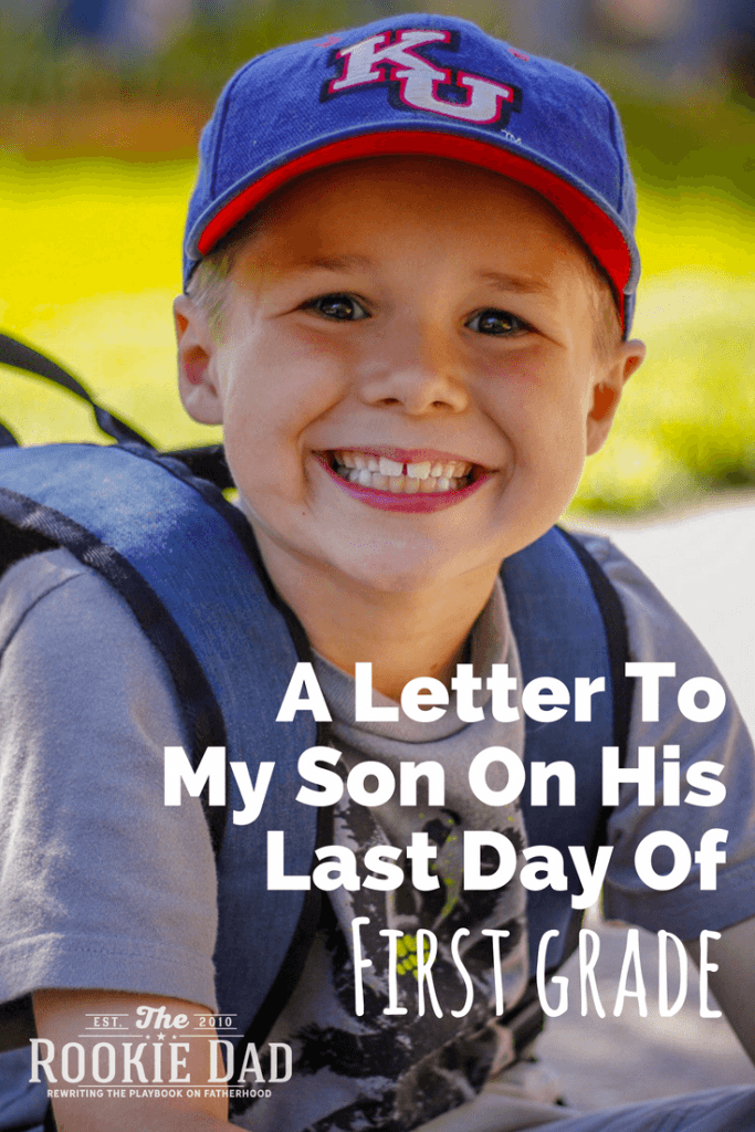 a-Letter-to-my-son-on-his-last-day-of-first-grade-Pinterest