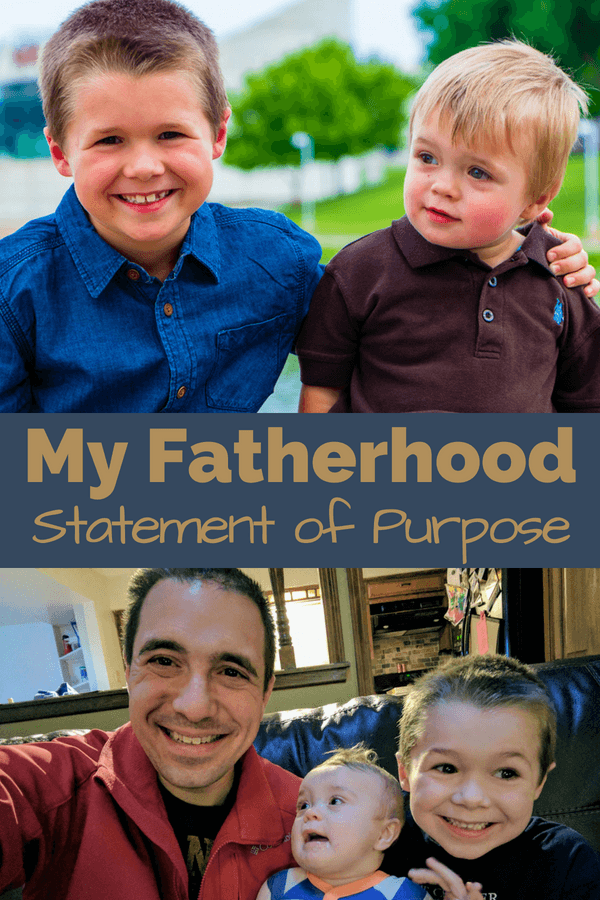 My Fatherhood Statement of Purpose