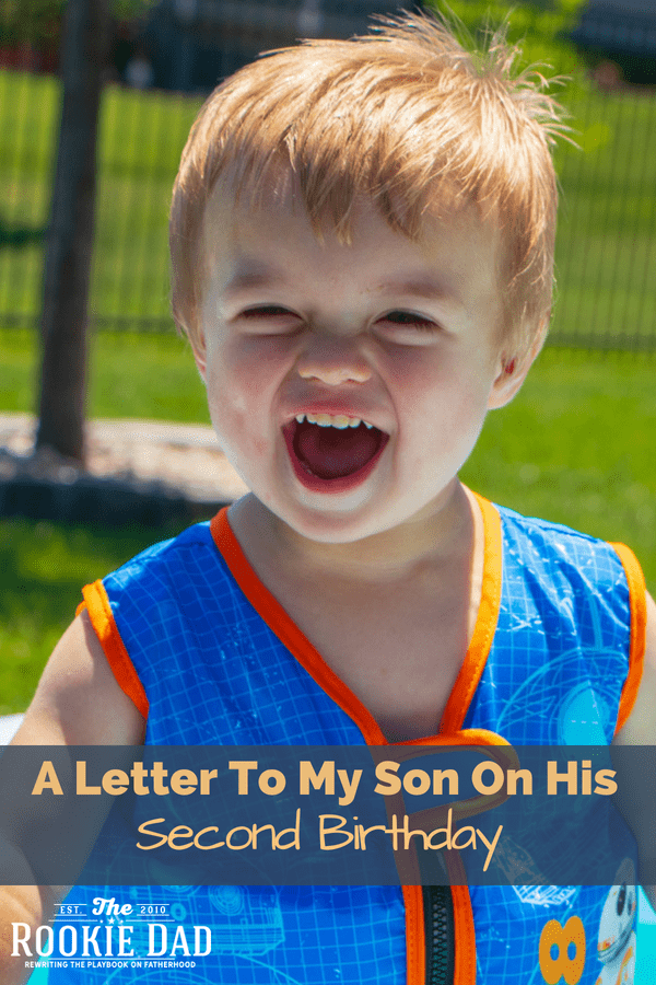 A Letter To My Son His Second Birthday