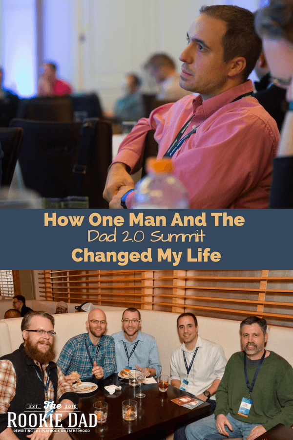 How One Man And The Dad 2.0 Summit Changed My Life