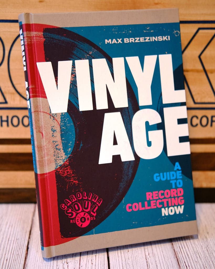 Vinyl Age: A Guide to Record Collecting Now Book